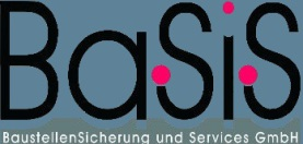Basis Baustellensicherung und Services GmbH